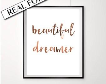 Large A3 foil, Beautiful Dreamer Print, Copper Foil Poster, Wall Decor, print, A4, Inspirational quote, Nursery Art, Nursery decor, copper