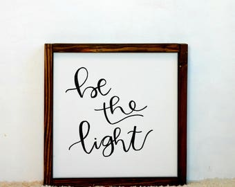 Be the Light Wood Framed Canvas