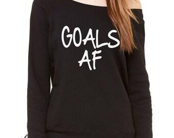 Goals Af Goals As F*ck Slouchy Off Shoulder Oversized Sweatshirt