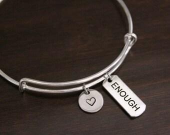Enough Bangle - Enough Bracelet - Enough Jewelry - Inspirational Bangle - Inspire Jewelry - You Are Enough - I/B/H