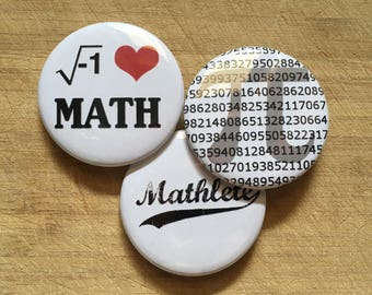 I love math, mathleate, pi pin-back button handmade 2.25 inch