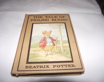 The Tale of Pigling Bland, Beatrix Potter, 1st Edition, 1913, Hardcover
