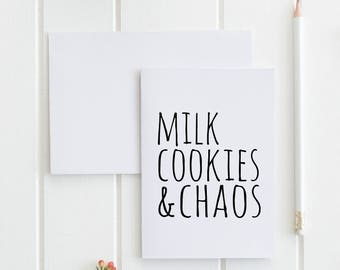 Milk Cookies & Chaos Greeting Card, Funny, For Milk and Cookies Lovers. Buy 1 or a discounted set of 3/ set of 10.