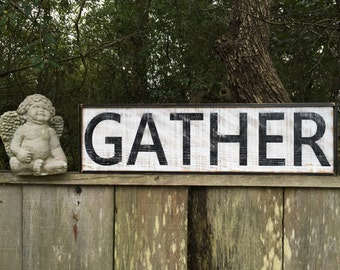 Gather Sign Kitchen Signs,40x11.75, Fixer Upper Signs, Reclaimed Wood Signs, Farmhouse Signs, Rustic Signs, Wall Hangings, Wall Decor,