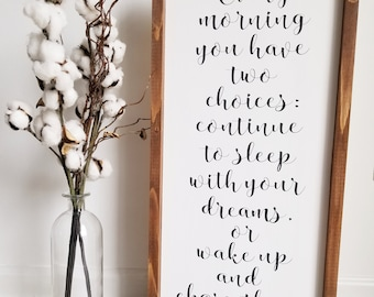 Chase your dreams sign