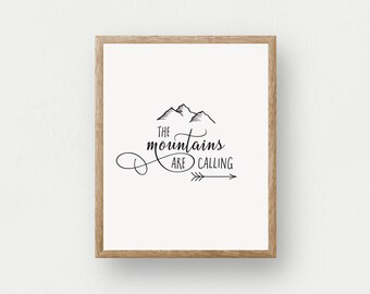 The Mountains Are Calling II | Black and White Art Print, Nature Art, Rustic Wall Art, Mountain Print, Office Decor, Cabin Decor, Nursery