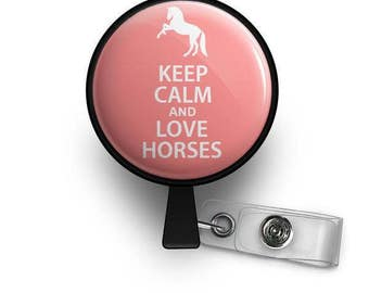 Keep Calm and Love Horses Retractable ID Badge Reel