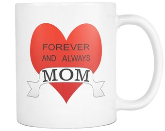 Forever and always MOM heart 11 ounce coffee mug