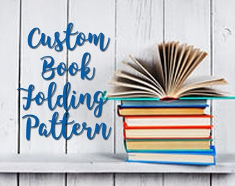 Custom Book Folding Pattern by Crafty Hana - bespoke pattern made for you Bookfolding template Mark and Measure or Cut and Fold