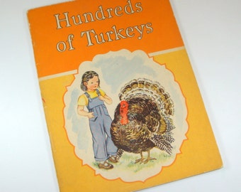 Vintage Hundreds Of Turkeys By Edith Osswald,  Mary M. Reed, Children's Book, Child's Story 1941