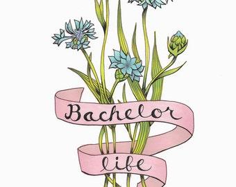 Bachelor Life Fine Art Print