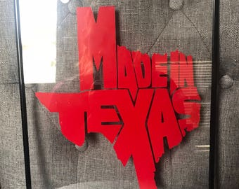 Made in Texas- Texas shaped vinyl decal
