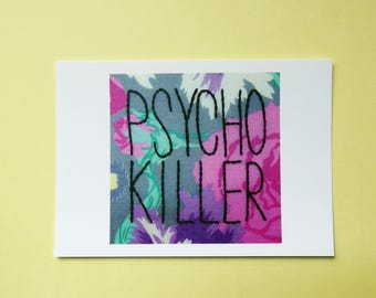 Psycho Killer postcard - Talking Heads song lyrics hand embroidery art card