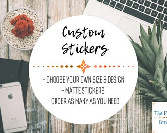 Custom Stickers | CIRCLE shape, ANY design, MATTE stickers, Custom Personalised Labels for Logos and Businesses |