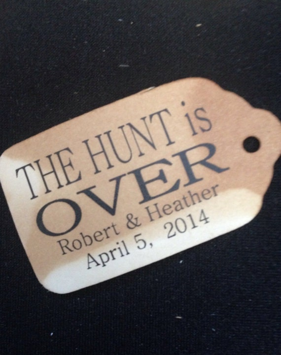 "The Hunt is Over Choose your quantity SMALL 2"" Favor Tag"