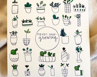Never Stop Growing- Watercolor