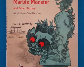 The Case of the Marble Monster and Other Stories ~ Original Title: Ooka The Wise by I. G. Edmonds