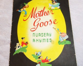 Vintage Childrens Book - Mother Goose Nursery Rhymes - 1940's