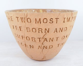 Mark Twain - Pottery Bowl - Two Most Important Days - Mark Twain Gift / Quote Pottery / Inspiration Gift / Graduation Gift / Rustic Pottery