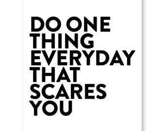 Eleanor Roosevelt Quote, Motivational Poster, Typography Quote, Wall Art, Do One Thing Everyday That Scares You, Apartment Home Decor