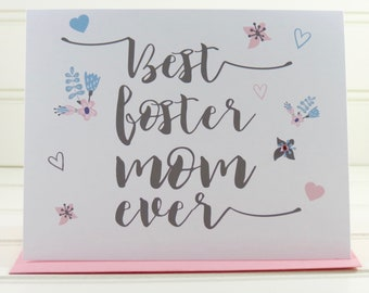 Foster Mom Card, Mother's Day Card, Mothers Day Card, Card for Foster Mom, Foster Mother, Best Foster Mom Ever, Foster Mom Mothers Day Card