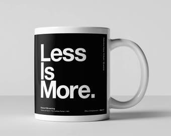 Helvetica, Less is More, Architecture, Design, Coffee Mug, Fun Quote,  Ceramic Mug, Typographic Coffee Mug, Fun Coffee Mug, Coffee Cup