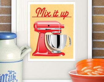 Mix It Up - Mixer, Print, Kitchen Art, 8x10, Red, Kitchen Stand Mixer, KitchenAid Mixer