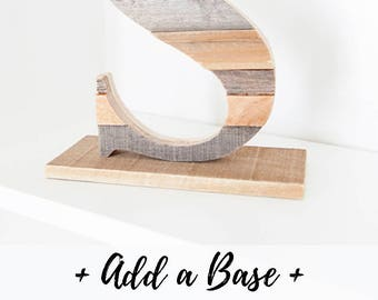 Base Only, Freestanding Letter, Stand Alone Letter, Letter, Shelf Decor, Rustic Home Decor, Kitchen, Farmhouse Decor, Wood Letter, Book End
