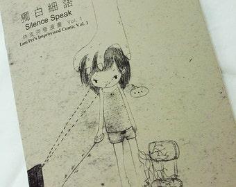Comic Zine - Silence Speak (Lam Pei's Improvised Comic Vol.1)