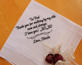 Dad Handkerchiefs, Thank you for walking by my side today, Father of the Bride Gift,Embroidered hankerchief,Wedding Gift,favor,MS1F23