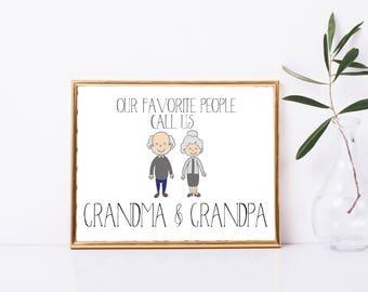 Our Favorite People Call us Grandma and Grandpa Print, Digital Print or Framed Print, Grandparents Gift, Grandparents print, Grandkid gift