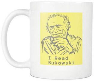 I Read Bukowski - Charles Bukowski Coffee Mug