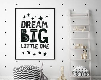 "PRINTABLE Art ""Dream Big Little One"" Print, Nursery Decor Wall Art, Nursery Printable, Inspirational Quote, Art Poster, Digital Download"