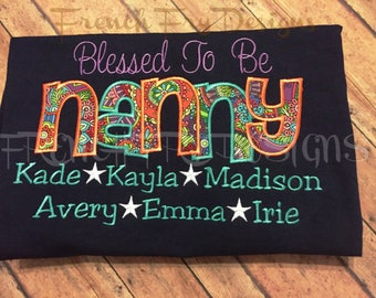 """Grandmother Sweatshirt for NANNY Customized and Personalized """"Blessed to be"""""""