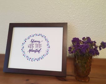Hand Lettered Wreath Artwork: 'Bloom Where You're Planted' | brush pen lettering calligraphy drawing home decor classic wall art original