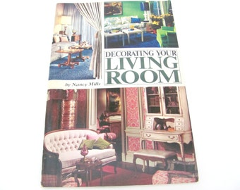Vintage Decorating Book, 1960's Decorating Your Living Room Booklet, Mid Century Home Decorating