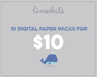 SPECIAL SALE. Any 10 Digital Paper Packs for 10 Dlls.