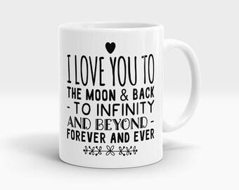 I Love You To The Moon And Back Mug - 11oz Love You Mug - I Love You Coffee Mug
