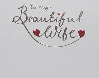 Beautiful Wife  foiled and embossed Birthday Card, To my beautiful wife love card, Modern Stylish Greeting card for her, Elegant card