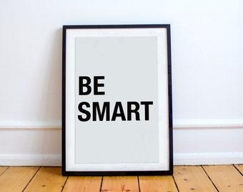 Be Smart Printable