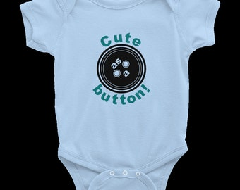 Cute As A Button INFANT Short-Sleeved ONESIE.  Get this adorable onesie today!