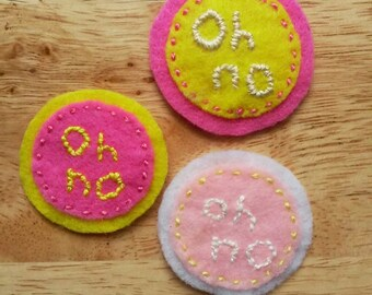"""Panic time - """"oh no"""" (Patch, Pin, Brooch, or Magnet)"""