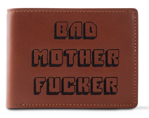 Bad Mother Fucker Brown Embroidered Leather Wallet