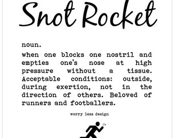 Runner's Card - Snot Rocket definition