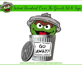 INSTANT DOWNLOAD, Oscar The Grouch Digital File, Oscar Trash Can Lid, Oscar Go Away Sign, Oscar The Grouch Trash Can, Sesame Street Party.