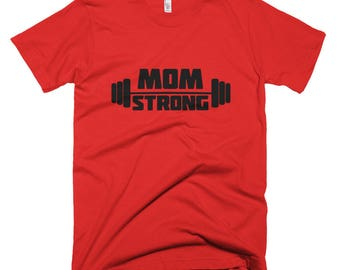 Mom strong Short-Sleeve T-Shirt