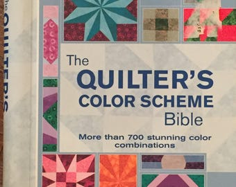 The Quilter's Color Scheme Bible by Celia Eddy