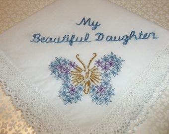 my beautiful daughter, wedding handkerchief, butterfly hanky, blue and purple, something blue, bridal gift, blue for bride, hand embroidery