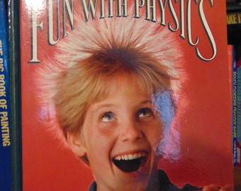 Fun With Physics Book  Susan McGrath   National Geographic Society  1986  OOP
