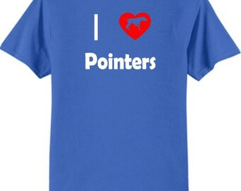 Dogs - I Love Pointers T-Shirt